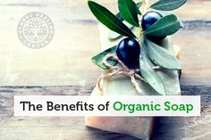 Organic Soap Is Safer on the Skin