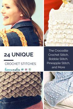24 Unique Crochet Stitches: The Crocodile Crochet Stitch, Bobble Stitch, Pineapple Stitch, and More | FaveCrafts.com