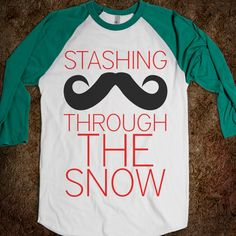 I'm really not into the mustache stuff...but this shirt? I would rock it!