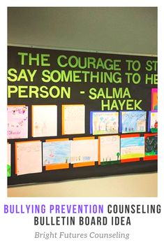 Bullying prevention bulletin board for elementary school counseling. School Counseling Office, Elementary School Counselor, Elementary Schools, Counseling Bulletin Boards, School Bulletin Boards, Bullying Prevention, Teaching First Grade, Guidance Lessons, Leadership Activities