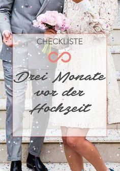 Der Countdown läuft: Unsere ultimative Checkliste für die letzten 3 Monate vor der Hochzeit. #hochzeit #heirat #heiraten #planung #checkliste #checklist #wedding #weddings #planning