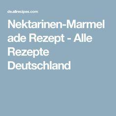 Nektarinen-Marmelade  Rezept - Alle Rezepte Deutschland