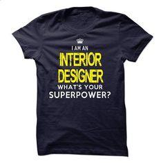 Im A/AN INTERIOR DESIGNER - #tshirt quilt #tshirt serigraphy. BUY NOW => https://www.sunfrog.com/LifeStyle/Im-AAN-INTERIOR-DESIGNER-18578667-Guys.html?68278