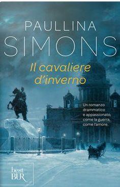 Sognando tra le Righe: IL CAVALIERE D'INVERNO Paullina Simons Recensione