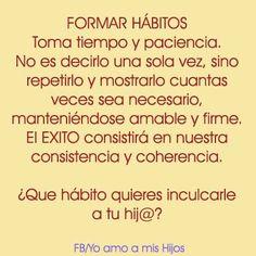 Forma buenos habitos en tus #hijos https://www.facebook.com/amamoshijos?fref=ts