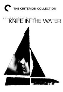 "Knife in the Water -- ""Roman Polanski's first feature is a brilliant psychological thriller that many critics still consider among his greatest work. The story is simple, yet the implications of its characters' emotions and actions are profound. When a young hitchhiker joins a couple on a weekend yacht trip, psychological warfare breaks out as the two men compete for the woman's attention. A storm forces the small crew below deck, and tension builds to a violent climax."""