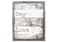 Every Day I Love You Wood Wall Sign