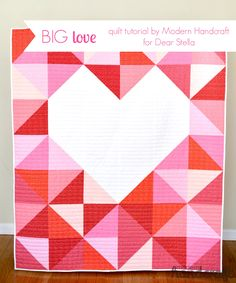 Like the overall design but would fill in the heart with random patterns Big Love – Quilt Tutorial at Dear Stella | Modern Handcraft