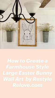 Country Farmhouse Decor, Farmhouse Style, Bunny Crafts, Easter Bunny, Easy Diy, Underworld, Wall Art, Create, Simple