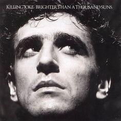 Killing Joke - Brighter Than A Thousand Suns (1986)