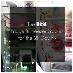 Best fridge and freezer staples for a successful 21 day fix