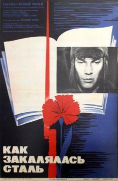 How the Steel Was Forged, 1974 - original vintage film poster by I Burov for a Russian movie, Как закалялась сталь (Kak zakalyalas stal), starring Vladimir Konkin, listed on AntikBar.co.uk