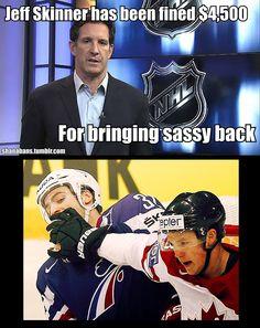 "Atta boy Jeff! ""Quit talking bitch!"" #Hockey #Humor"