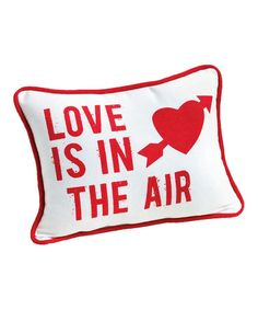 Take a look at this tag 'Love is in the Air' Pillow by tag on #zulily today!
