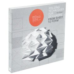 Folding Techniques for Designer