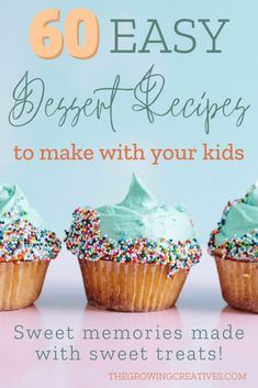60 Easy Dessert Recipes for Kids to Make The Growing Creatives Dessert Recipes For Kids, Healthy Dessert Recipes, Easy Desserts, Delicious Desserts, Dessert Ideas, Yummy Food, Funfetti Cake Mix Cookies, Cupcakes, Monster Cookie Dough