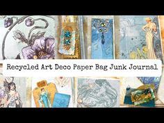 Elegant Art Deco Recycled Paper Bag Junk Journal - The Signatures Part 1 - YouTube