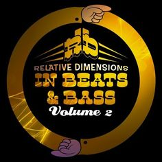 Relative Dimensions In Bass & Beats Volume 2