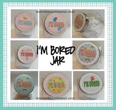 "Free Printable label for your ""I'm bored"" Jar-lots of different versions-pick the one you like!"