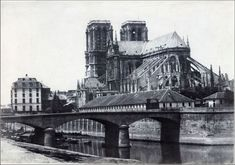 """""""A Cathedral That Defined A City"""": 20 Rare Photographs Of Notre Dame From The Century Notre Dame France, Pont Paris, Equestrian Statue, Paris Images, French History, City Scene, Vintage Paris, Kirchen, Dom"""