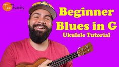 Easy Blues Ukulele Tutorial - Beginner Strummer blues in G - YouTube #ukuleletutorial