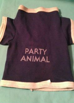 """Party Animal: Dog shirt in JUICY's Garage Sale in Si , LA for $2. Cute! medium to small, Email Me:)"