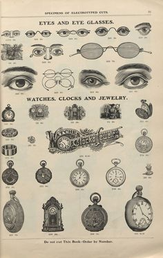 Specimens of electrotype cuts, issued by Barnhart Bros. & Spindler. 1900. Metropolitan Museum of Art (New York, N.Y.). Thomas J. Watson Library. Trade Catalogs. #eyes #glasses #watches #clocks