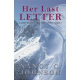 Her Last Letter (Kindle Edition)By Nancy C. Johnson