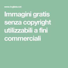 Immagini gratis senza copyright utilizzabili a fini commerciali