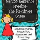 Mentor Sentences are a FUN and ENGAGING way to teach students about grammar and writing! They model awesome sentences by favorite authors. I love using these in my classroom, and I am so excited to share this free lesson with you!  Included in this FREEBIE:  * 1 Mentor Sentence taken from the text The Relatives Came by Cynthia Rylant * 5 Day Mentor Sentence Lesson Plan with suggested responses * 1 Assessment with Answer Key