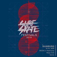 Das wunderbare Surf & Skate Festival in Hamburg vom 2. - 5. Juni 2016 bedeutet: Partys, Ausstellungen, Sport, Surfin, Skating, Filme und vieles mehr