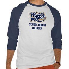 School Board Member Gift (Worlds Best) T Shirt, Hoodie Sweatshirt