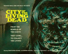 City of the Living Dead alternative poster art All Horror Movies, Zombie Movies, Scary Movies, Horror Film, Horror Posters, Movie Posters, Christopher George, Earth City, Gates Of Hell