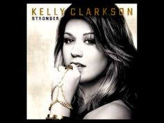 Stuck in my head right now: Kelly Clarkson - Stronger (What Doesn't Kill You) (Audio)