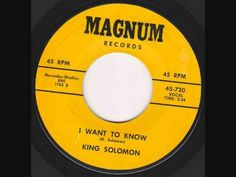 King Solomon - I Want To Know