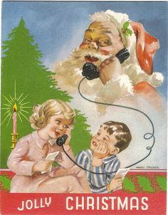 Calling to wish you a very jolly Christmas. #vintage #Christmas #cards #Santa