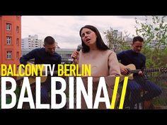 BALBINA bei BalconyTVBerlin  https://www.balconytv.com/berlin https://www.facebook.com/BalconyTVBerlin