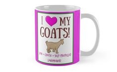 Design for Goat Lovers and Appreciators! Goats aren't just good pets, they will mow your lawn and supply delicious milk to make wonderful things like cheese and soaps! I love Goats!