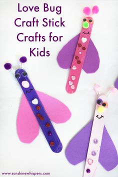 LOVE BUG CRAFT STICK CRAFTS FOR KIDS Super Fun Craft Stick Love Bugs! Perfect for Valentine's Day and a great craft for young kids.