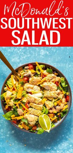 This McDonald's Southwest Salad is a delicious copycat, right down to the southwest dressing and crispy chicken! #mcdonaldscopycat #southwestsalad Southwest Salad Dressings, Southwest Dressing, Chef Recipes, Copycat Recipes, Whole Food Recipes, Salad Dressing Recipes, Salad Recipes, Southwest Salad Recipe, Sausage Mcmuffin