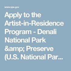 Apply to the Artist-in-Residence Program - Denali National Park & Preserve (U.S. National Park Service)