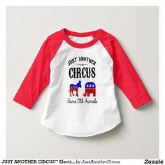 JUST ANOTHER CIRCUS™ Election 2016 Toddler Raglan T Shirt