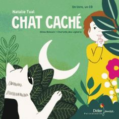 Chat caché. Un livre, un CD audio