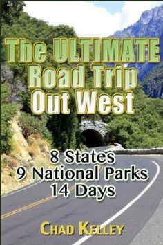 The Ultimate Road Trip Out West:Amazon:Kindle Store