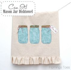 "Cute ""Can It"" Mason Jar Dishtowel"