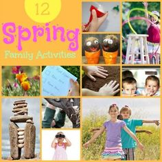 12 Easy and Fun Family Activities for Spring