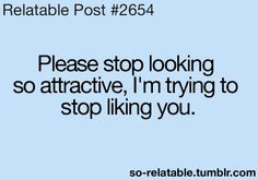 He is not attractive on looking more to he is attractive the way he is.