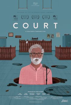 US release poster for COURT (Chaitanya Tamhane, India, 2014)Artist: Nishikant Palande; Designer: Pigeon & CoPoster source: Zeitgeist FilmsCOURT opens at Film Forum in New York today. Don't miss it!