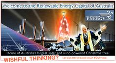 """Geelong Sustainability: """"We've been poking fun at the Mayor and the giant Christmas tree because we know that a 100% Renewable Energy Geelong can become a reality. It can be done with off the shelf technology like solar and wind, it will create jobs and investment in a new growth industry, and it would mean cheaper non-polluting power for us all. Why shouldn't we have a solar powered Christmas tree?"""""""