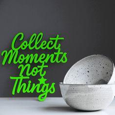 """Der 3D Schriftzug """"Collect moments not things"""" – ein ganz individuelles Geschenk für einen besonderen Menschen in Deinem Leben, ein persönliches Dekorationsstatement oder einfach ein schöner Spruch. Decorative Items, Decorative Bowls, Mindfulness Quotes, Statements, Motivation, Wooden Signs, In This Moment, 3d, Collection"""